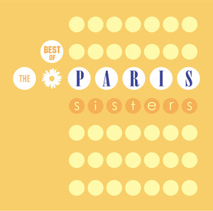 Best Of The Paris Sisters - Paris Sisters
