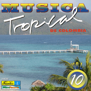 Música Tropical de Colombia, Vol. 10 Albumcover