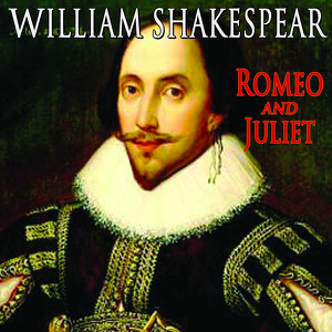 William Shakespeare's Romeo & Juliet Audiobook