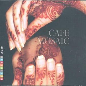 Cafe Mosaic Albümü