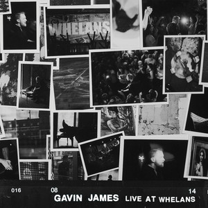 Gavin James, The Book of Love - Live at Whelans på Spotify