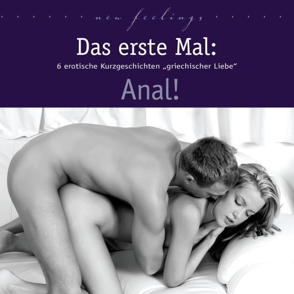 mein erstes mal anal erotische kurzgeschichten für frauen