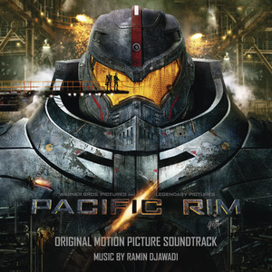 Pacific Rim Soundtrack from Warner Bros. Pictures and Legendary Pictures Albümü