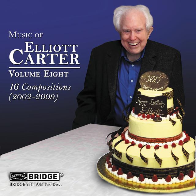 Music of Elliott Carter, Vol. 8