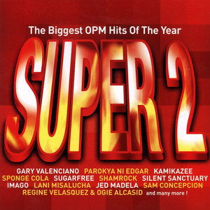 The Biggest OPM Hits of the Year: Super, Vol. 2