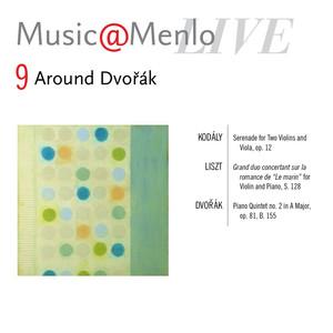 Music@Menlo, Around Dvořák, Vol. 9 (Live) album