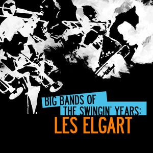 Big Bands of the Swingin' Years: Les Elgart album