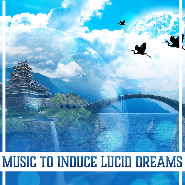Music to Induce Lucid Dreams (Empty Your Mind, Tibetan Dream