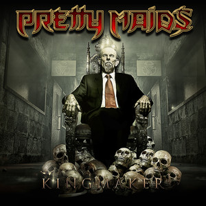 Pretty Maids, Kingmaker på Spotify