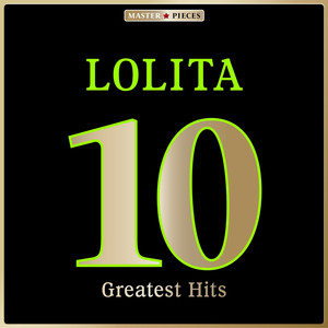 Masterpieces Presents Lolita: 10 Greatest Hits album