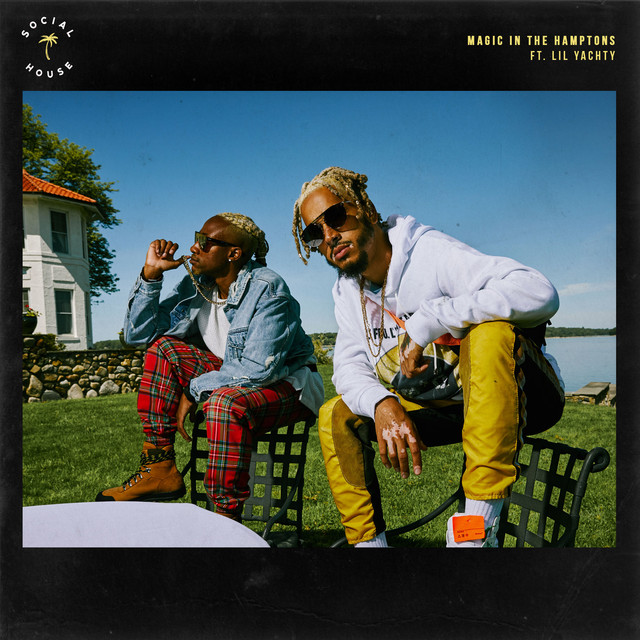 Magic In The Hamptons (feat  Lil Yachty)