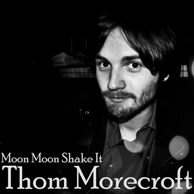 Thom Morecroft tickets and 2018 tour dates