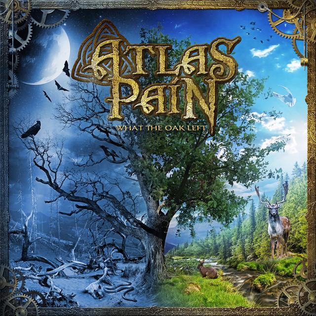 Atlas Pain - What the Oak Left