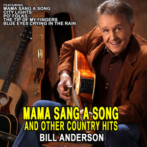 Mama Sang A Song and other Country Hits: Bill Anderson album
