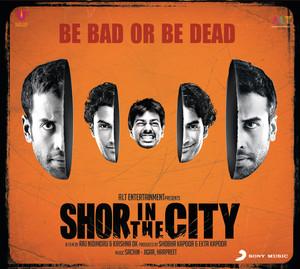 Shor in the City (Original Motion Picture Soundtrack) Albümü