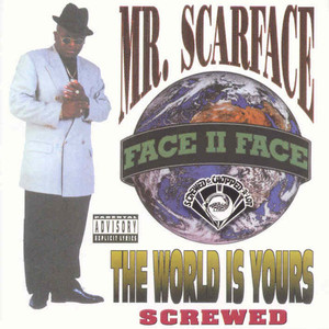 The World Is Yours (Screwed) album