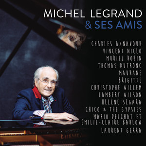 Michel Legrand & ses amis