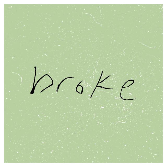 Broke by Jacob Johnson