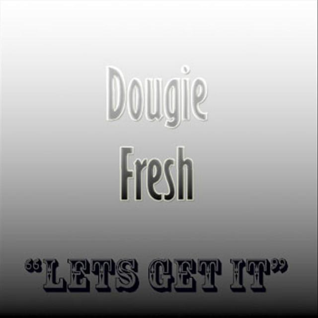 Dougie Fresh