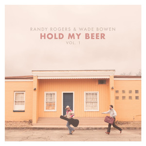 Hold My Beer, Vol. 1 album