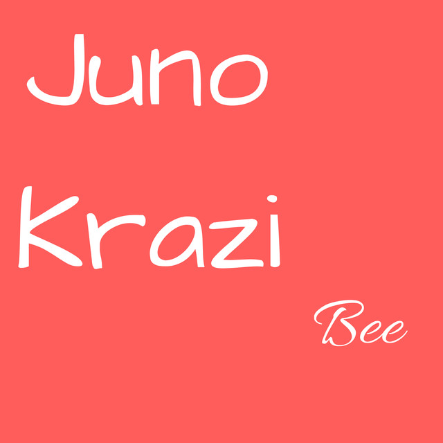 Album cover for Bee by Juno krazi