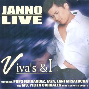 Janno Live Vivas's & I album