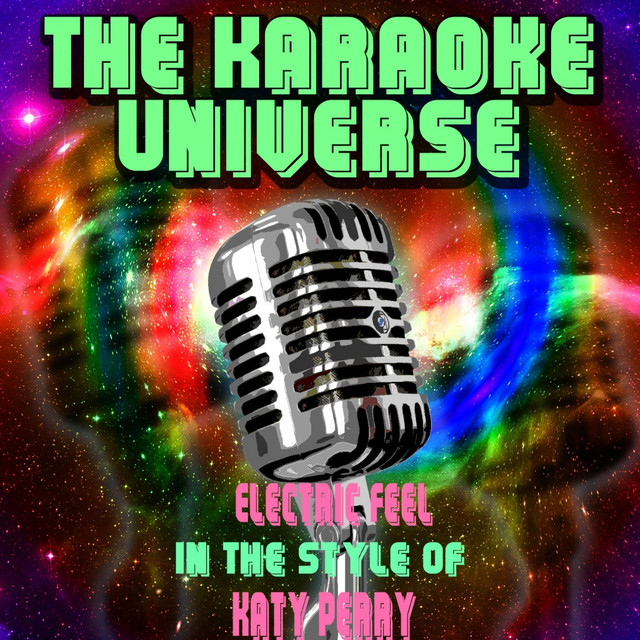 Electric Feel (Karaoke Version) [In the Style of Katy Perry