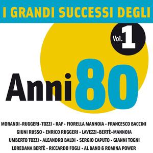 I Grandi Successi degli anni '80 - Vol. 1 album