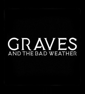 MAWD with Aloud and Graves & the Bad Weather