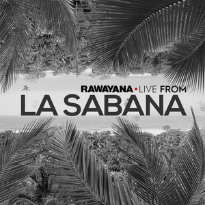 Live From la Sabana - Rawayana