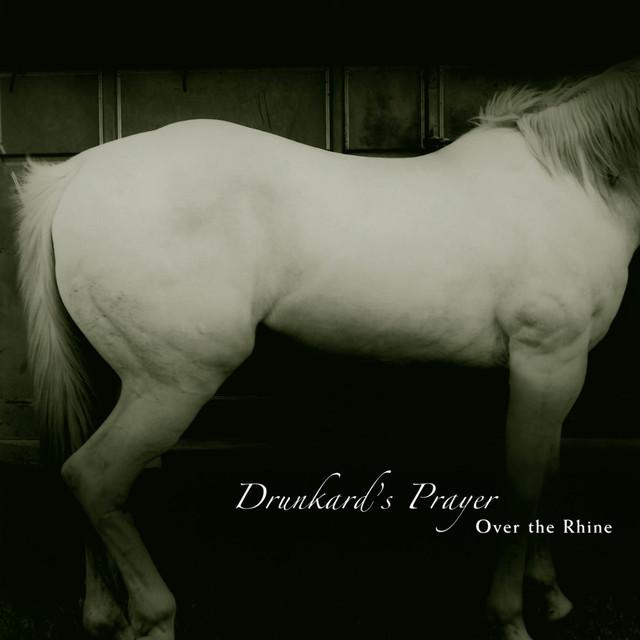 Drunkard's Prayer