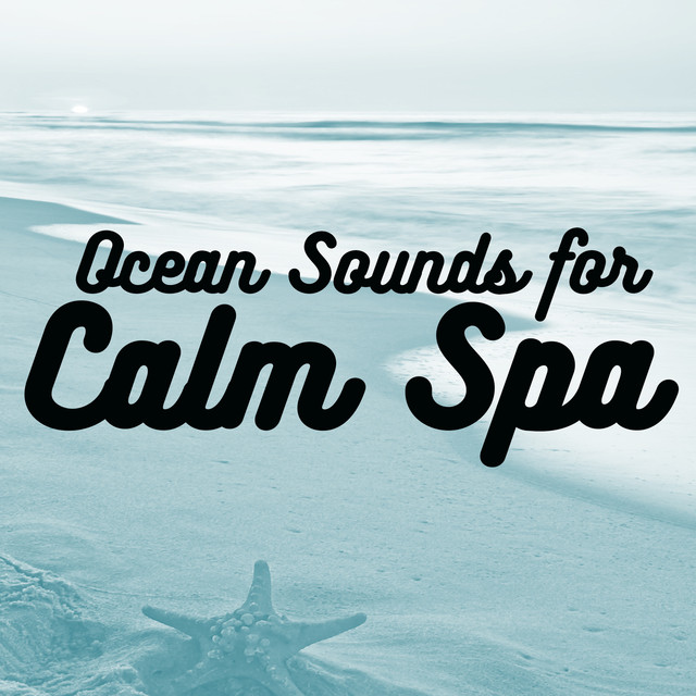Ocean Sounds for Calm Spa