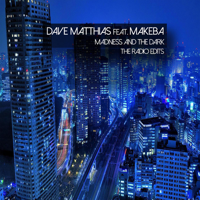Dave Matthias feat. Makeba - Madness And The Dark ile ilgili görsel sonucu