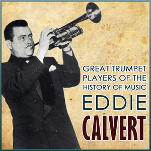 Great Trumpet Players of the History of Music. Eddie Calvert album