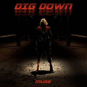 Dig Down - Muse