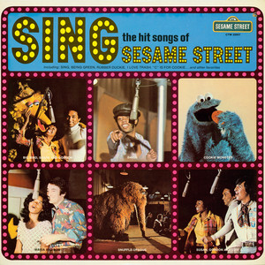 Sesame Street: Sing The Hit Songs Of Sesame Street album