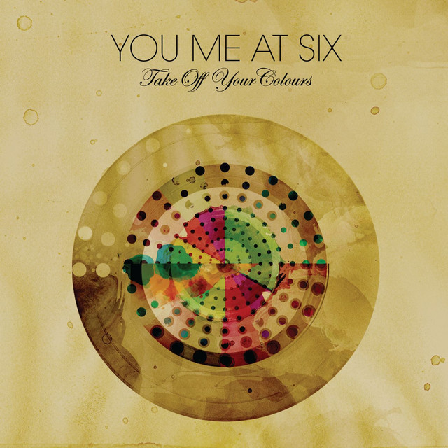 You Me at Six Take Off Your Colours album cover