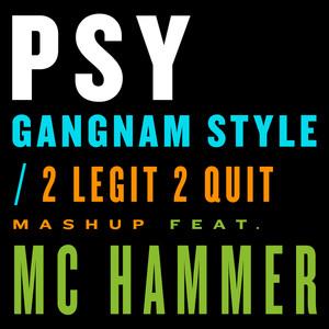 Gangnam Style / 2 Legit 2 Quit Mashup Albümü