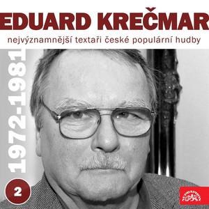 Nejvýznamnější textaři české populární hudby Eduard Krečmar 2 (1972 - 1981) album