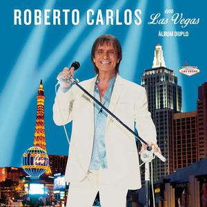 Roberto Carlos em Las Vegas (Ao Vivo) [Deluxe]