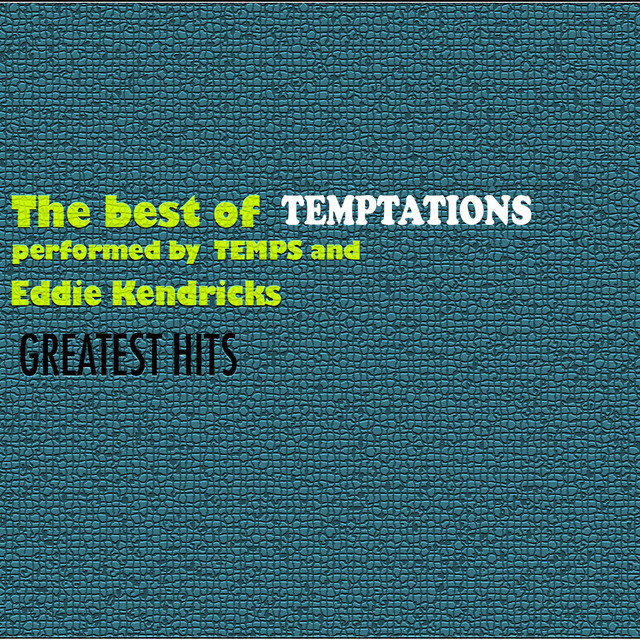 The Best of Temptations (Greatest Hits)