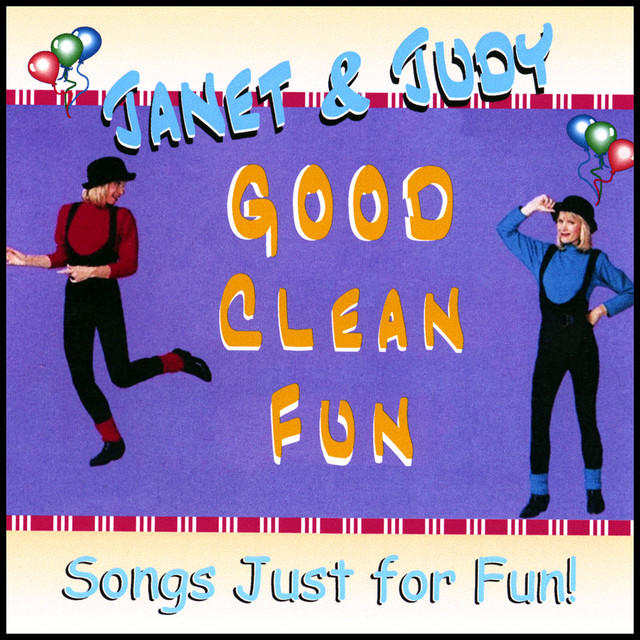 Good Clean Fun by Janet & Judy