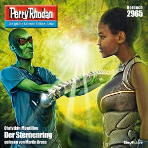 Der Sternenring - Perry Rhodan - Erstauflage 2965 (Ungekürzt)