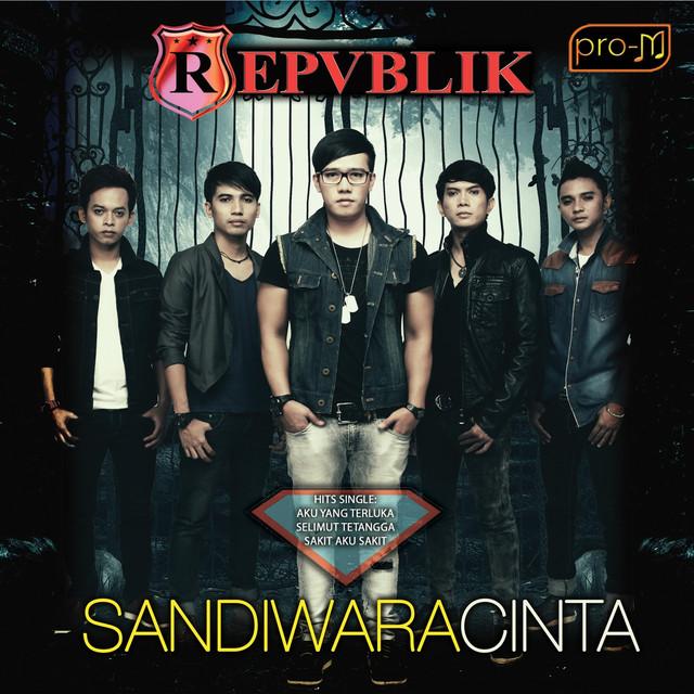 Chord Gitar Repvblik Aku Takut Lirik: Sandiwara Cinta By Repvblik Band On Spotify