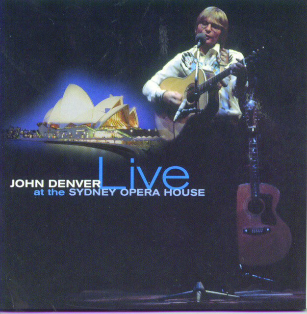 John Denver Live At The Sydney Opera House