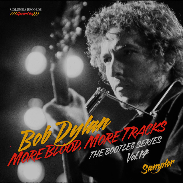 Album cover for More Blood, More Tracks: The Bootleg Series, Vol. 14 (Sampler) by Bob Dylan