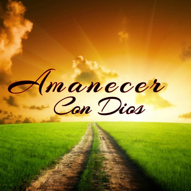 Amanecer Con Dios (Instrumental )
