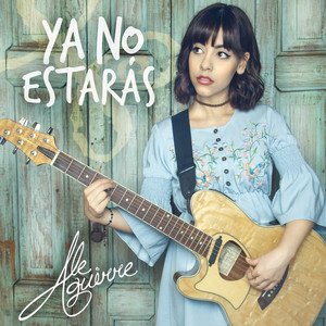 Ya No Estarás - Single - Ale Aguirre