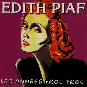 Les Années Frou-Frou: Edith Piaf Albumcover
