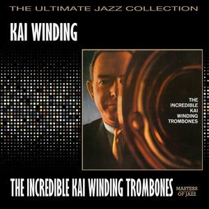 The Incredible Kai Winding Trombones album